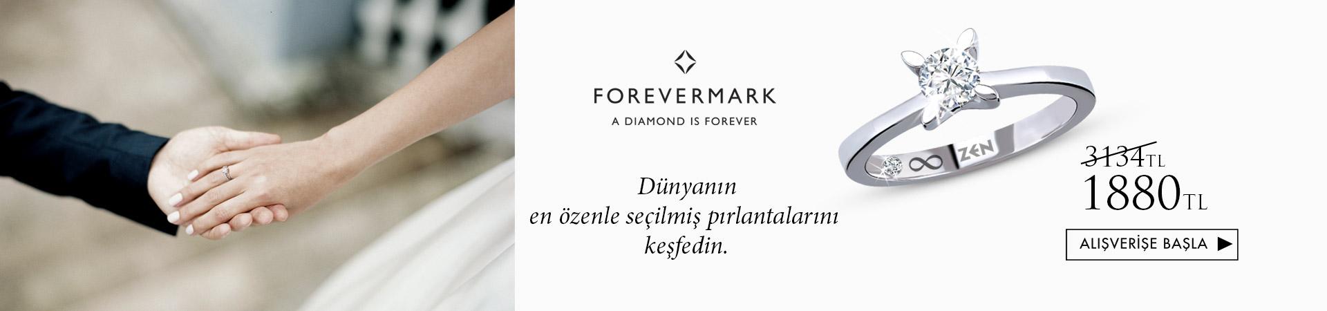 Forevermark 1880 TL den başlayan fiyatlarla