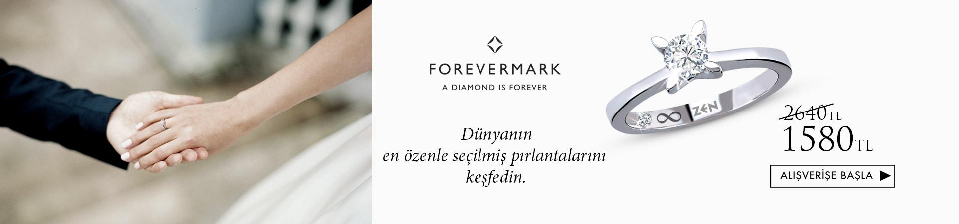 Forevermark 1980 TL den başlayan fiyatlarla